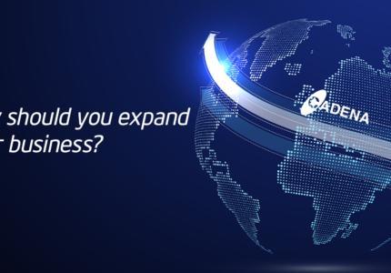 cadena-business-expand-reasons